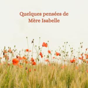 Pensées de Mère Isabelle